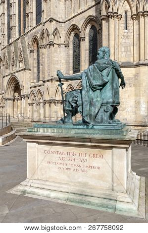York, England - April 2018: Statue Of Constantine The Great Situated Outside York Minster, The Histo