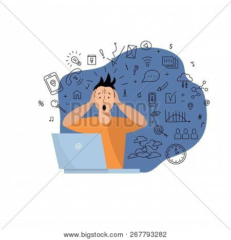 Person Get Too Much Information. Information And Data Overload Concept. Digital Information Overload