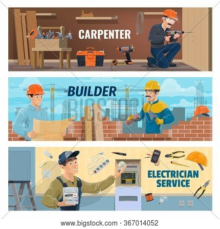 Carpenter, Builder And Electrician Workers. Construction Industry Masters. Carpenter Drilling A Wood