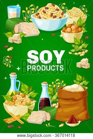 Soy And Soybeans Products Vector Banner. Sprouts And Noodles, Soy Milk And Sauce, Oil And Flour, Cur