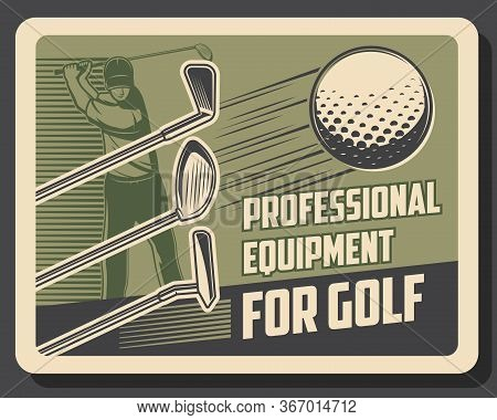 Golf Sport Vintage Retro Poster, Golfer Player With Club And Training. Vector Professional Golf Equi