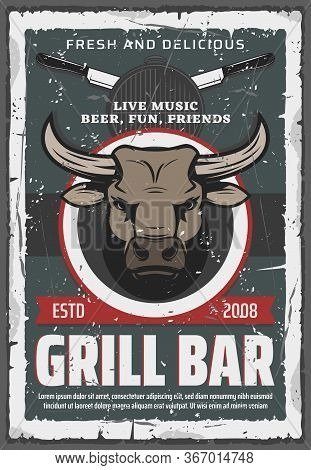 Grill Bar Retro Poster. Vector Bull Head, Beef Barbeque Grilling Machine And Chef Knives. Cookout Bb