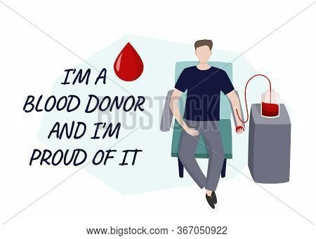 Young Man Gives Blood Vector Illustration. Medical Abstract Simple Image With Handwritten Phrase.
