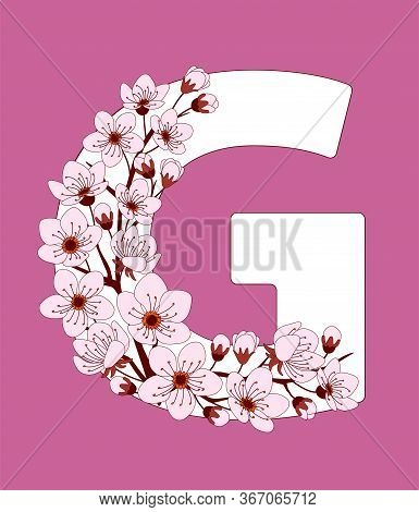 Capital Letter G Patterned With Hand Drawn Doodle Flowers Of Cherry Blossom. Colorful Vector Illustr