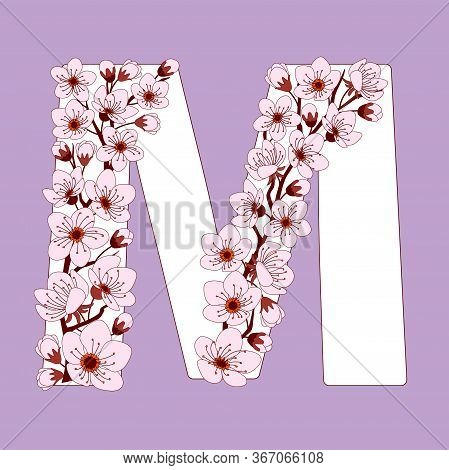 Capital Letter M Patterned With Hand Drawn Doodle Flowers Of Cherry Blossom. Colorful Vector Illustr