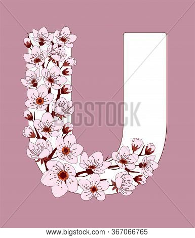 Capital Letter U Patterned With Hand Drawn Doodle Flowers Of Cherry Blossom. Colorful Vector Illustr