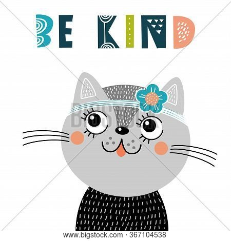 Cute Nursery Poster With Cat And Phrase: Be Kind. Vector Illustration For Invitations, Greeting Card