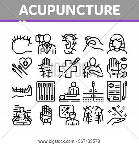 Acupuncture Therapy Collection Icons Set Vector. Human Head And Hand, Ear, Face And Body Acupuncture
