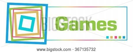 Games Text Written Over Colorful Horizontal Background.