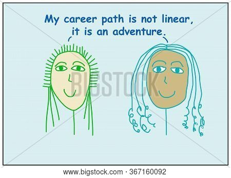 Color Cartoon Of Two Smiling And Ethnically Diverse Business Women Stating That Their Career Path Is