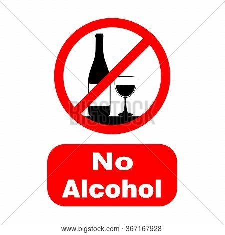 No Alcohol, Sign Or Symbol . Vector Design Isolated On White Background. Restriction Sign Collection