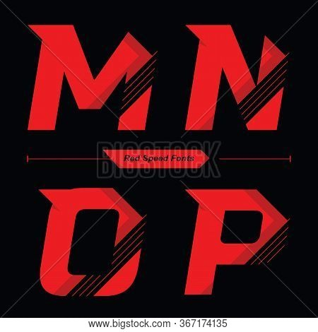 Vector Graphic Alphabet In A Set M,n,o,p, With Abstract Red Speed Font Style