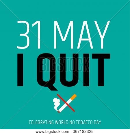 World No Tobacco Day.31 May