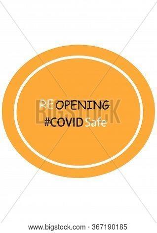 Covid Safe Orange Round Illustration Sign For Post Covid-19 Coronavirus Pandemic, Covid Safe Economy