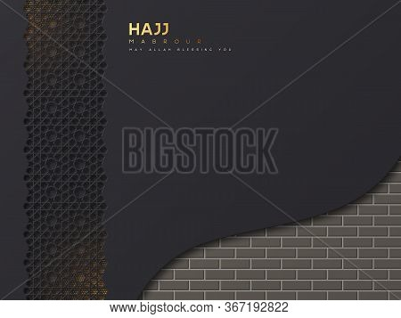 Hajj Mabrour Vector Banner With 3d Decorative Traditional Arabic Ornament And Brick Wall As A Symbol