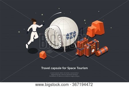 Isometric 3d Space Tourism Concept. Woman In Astronaut Costume Fly In Weightlessness Near Space Caps