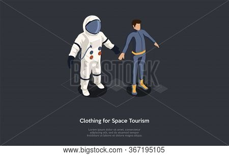 Isometric 3d Space Tourism Concept. Astronaut Trying On Spacesuit Before Travel Into Space. Adapting