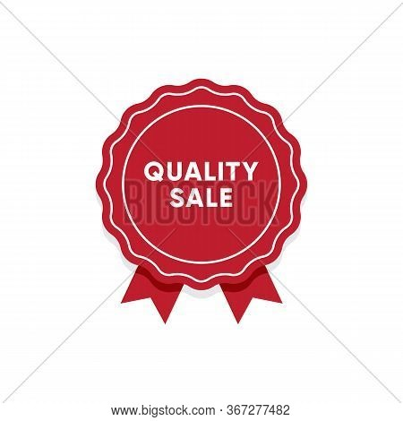 Quality Sale Label. Market Tag Design For Discount Proposition. Premium Quality Round Red Badge With