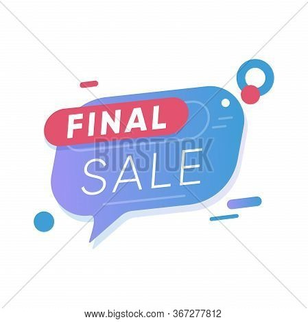 Final Sale Sticker. Market Badge Design With Discount Proposition. Retail Tag Isolated On White Back