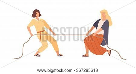 Smiling Woman And Angry Female Pulling Opposite Ends Of Rope Vector Flat Illustration. Two Rival Gir