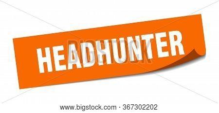 Headhunter Sticker. Headhunter Square Sign. Headhunter. Peeler