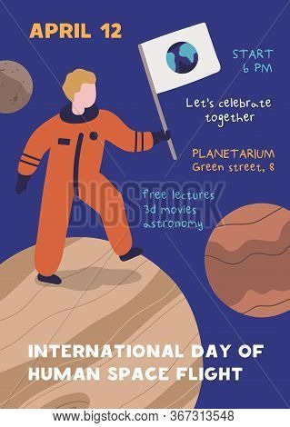 International Day Of Human Space Flight Promo Poster Vector Flat Illustration. Announcement Placard