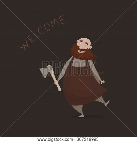 Vector Illustration, A Cartoon Funny Merry Slightly Mad Bold Butcher With A Red Beard And An Ax On T