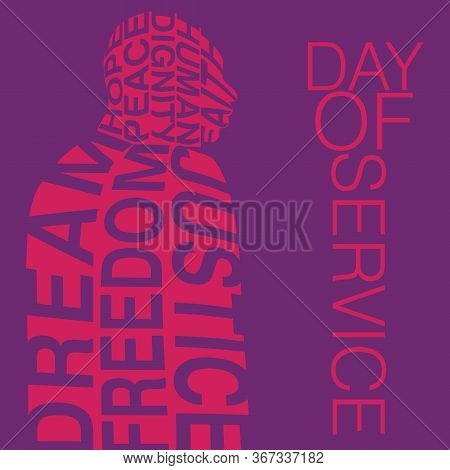 Poster Design With On Day Of Service With Key Concepts Of Civil Rights Movement