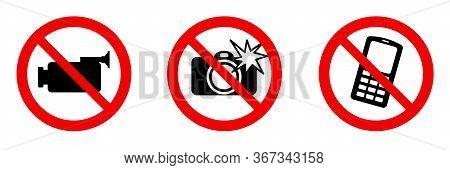 No Video No Camera No Mobile Prohibited Sign