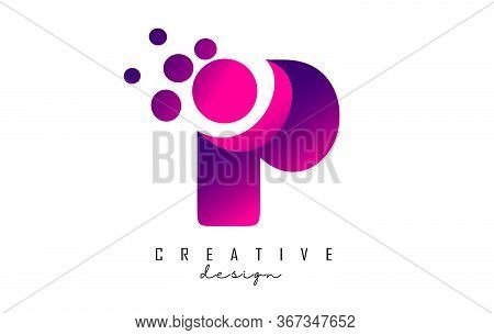 P Dots Letter Logo With Purple Pink Bubbles Vector Illustration. Dots Illustration With P Letter.