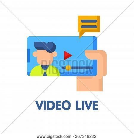Video Live Flat Icon Style Design Illustration On White Background