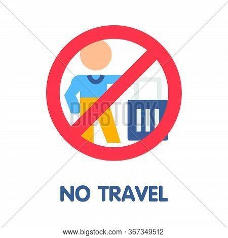 No Travel Flat Icon Style Design Illustration On White Background