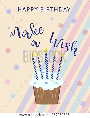 Happy Birthday Vector Concept. Birthday Celebration. Greeting Card, Poster, Banner Happy Birthday. V