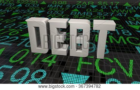 Debt Stock Listings Ticker Prices Company Shares Liabilities 3d Illustration