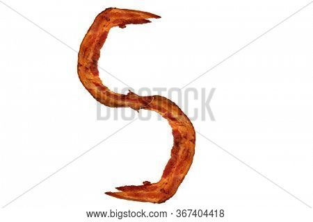 Bacon. Fried Bacon Alphabet. Bacon Letters Isolated on white. Letter S made from fried Pork Belly Strips. Alphabet. Easily copied and used in paste up or projects.