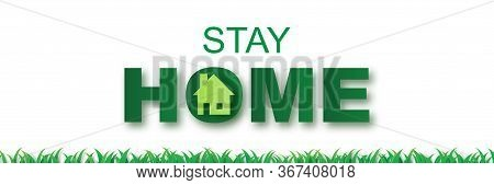 Stay Home On Eco Environment Background.stay Safe Zone With Home Icon Against Virus.city Landscape C