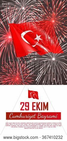 Happy Turkish National Day Vertical Web Banner. Realistic Dazzling Display Of Fireworks And Waving F