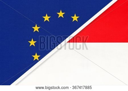 European Union Or Eu And Indonesia National Flag From Textile. Symbol Of The Council Of Europe Assoc