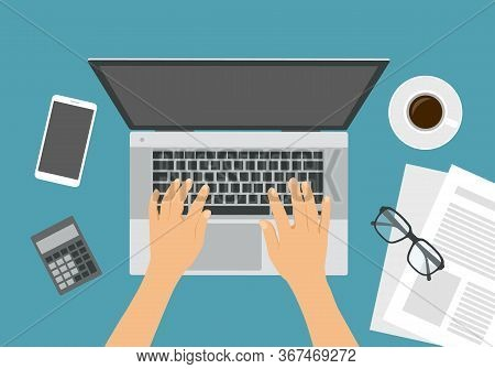 Flat Design Illustration Of Office Desk And Hand Typing On Silver Laptop Keyboard. Top View Of Cellp