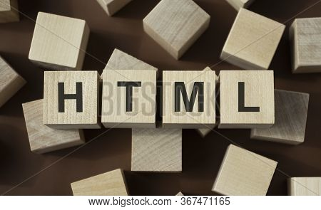 Html Word Written On Wood Block. Html Text On Table, Concept.