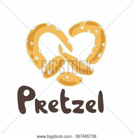 Pretzel Sign Isolated On White Background. Traditional German Meal. A Soft German Pretzel. Fresh Tas