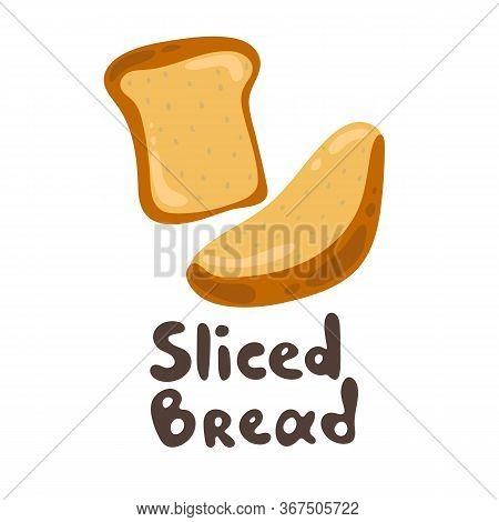 A Piece Of Toast Bread. Isolated Bakery Icon On White Background. Eps10 Vector Illustration. Lunch,
