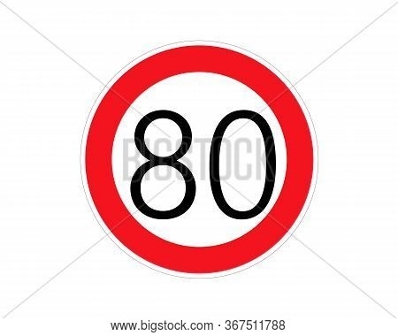 Speed Limit Sign Number Eighty. Round Red Road Sign: Speed Limit 80 Kilometers Per Hour. Vector Illu