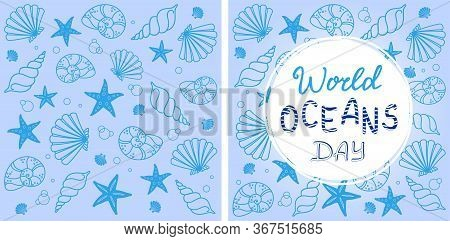 Blue background with seashells, starfish and World Oceans Day lettering. The celebration dedicated to help protect and conserve oceans, water, marine animals, ecosystem, ecology and environment. Vector design template for flyer, banner, card and invitatio