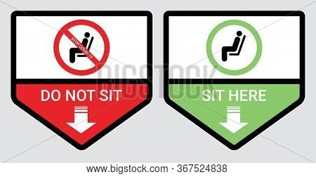 Please Do Not Sit And Sit Here Sign To Prevent From Coronavirus Or Covid-19 Pandemic. Keep Distance