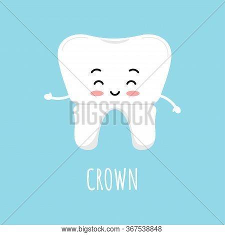 Cute Tooth With Dental Crown Emoji Character. Dental Crown Orthodontic Prosthetics, Teeth Treatment