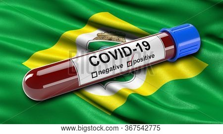 Brazilian state flag of Ceara waving in the wind with a positive Covid-19 blood test tube. 3D illustration concept for blood testing for diagnosis of the new Corona virus.