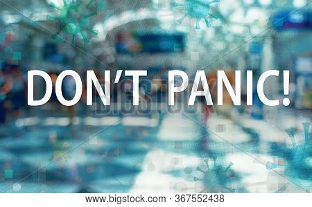 Dont Panic Theme With An International Airport Background