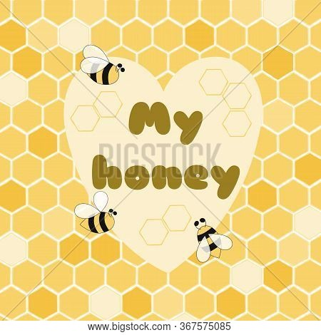 My Honey Banner Cute Poster For Bee Party Birthday Kids St Valentines Day Date Yellow Bee Love Bumbl