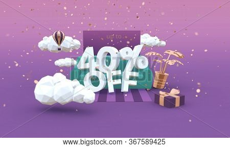 40 Forty Percent Off 3d Illustration In Cartoon Style. Clearance, Sale, Discount Concept.